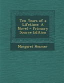 Ten Years of a Lifetime PDF