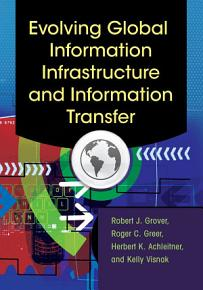 Evolving Global Information Infrastructure and Information Transfer PDF