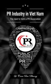 PR industry in Vietnam: Why it has no PR association?