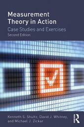 Measurement Theory in Action: Case Studies and Exercises, Second Edition, Edition 2