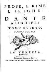 5: Prose, e rime liriche di Dante Alighieri: 5.1, Volume 5