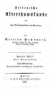 Hellensiche alterthumskunde aus dem gesichtspunkte des staates: Band 2,Ausgabe 1