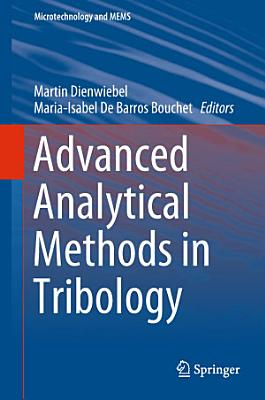 Advanced Analytical Methods in Tribology PDF