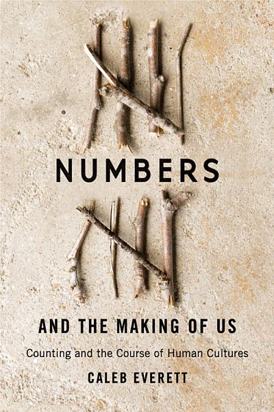 Download Numbers and the Making of Us Book