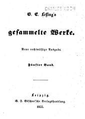 G. E. Lessing's gesammelte Werke: Bände 5-6