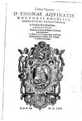 Divi Thomae Aquinatis Doctoris angelici ordinis fratrum praedicatorum Opera omnia, gratiis privilegiisq Pii V pont max typis excusa