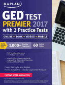 GED Test Premier 2017 with 2 Practice Tests Book