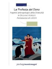 Aspetti Antropologici della gratuità in Giuliano Agresti