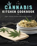 The Cannabis Kitchen Cookbook Book PDF