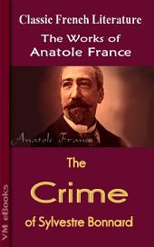 The Crime of Sylvestre Bonnard: Works by France