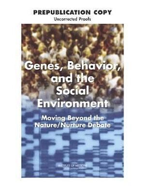 Genes  Behavior  and the Social Environment