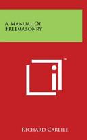 A Manual of Freemasonry