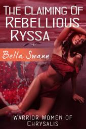 The Claiming of Rebellious Ryssa