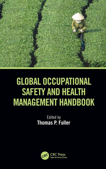 Global Occupational Safety and Health Management Handbook PDF