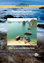 Island Tourism: Towards a Sustainable Perspective