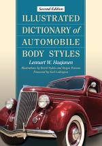 Illustrated Dictionary of Automobile Body Styles, 2d ed.