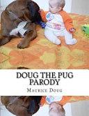 Doug the Pug Parody PDF