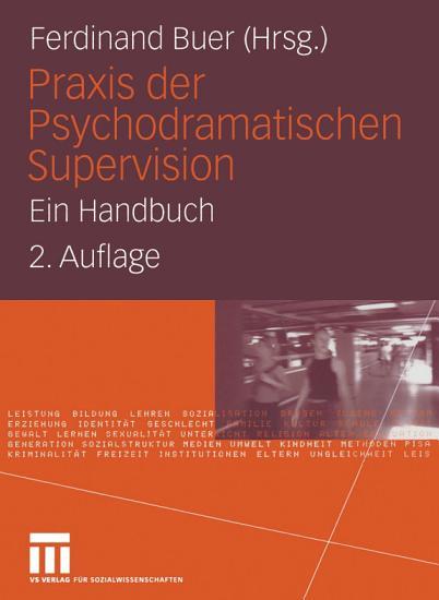 Praxis der Psychodramatischen Supervision PDF