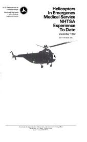 Helicopters in Emergency Medical Service: NHTSA Experience to Date, December 1972, Volume 36