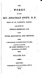 The Works of the Rev. Jonathan Swift, D.D.: Dean of St. Patrick's, Dublin, Volume 19