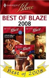 Best of Blaze 2008: Beyond His Control\Shameless\Heated Rush
