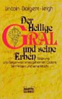 Der Heilige Gral und seine Erben PDF