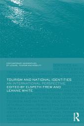 Tourism and National Identities: An international perspective