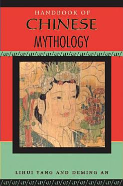 Handbook of Chinese Mythology PDF