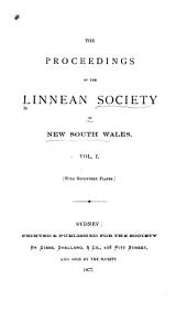 Proceedings of the Linnean Society of New South Wales: Volume 1