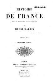 Histoire de France, depuis les temps les plus reculés jusqu'en 1789: Volume14