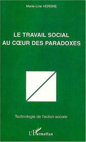 LE TRAVAIL SOCIAL AU CŒUR DES PARADOXES