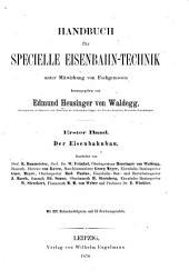 Handbudh für specialle eisenbahn-technik: bd. Der eisenbahnbau. Bearbeitet von R. Baumeister, W. Fränkel, Heusinger von Waldegg ... [u.a.] 2. verb aufl. 1871