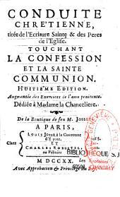 Conduite chrétienne tirée de l'Ecriture Sainte et des Pères de l'Eglise touchant la Confession et la Sainte Communion par Nicolas Le Tourneux