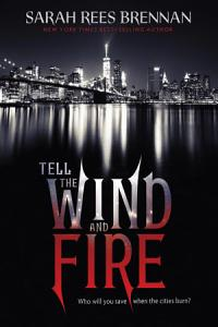 Tell the Wind and Fire Book