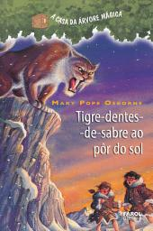Tigre-dentes-de-sabre ao pôr-do-sol
