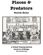Places & Predators Basick Rules