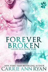 Forever Broken: A Talon Pack Romance
