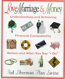 Love  Marriage  and Money PDF