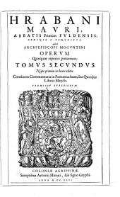 Opera, quae reperiri potuerunt, omnia: in sex tomos distincta. Continens commentaria in Pentateuchum, sive quinque libros Moysis, Volume 2