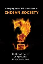 Emerging Issues and Dimensions of Indian Society