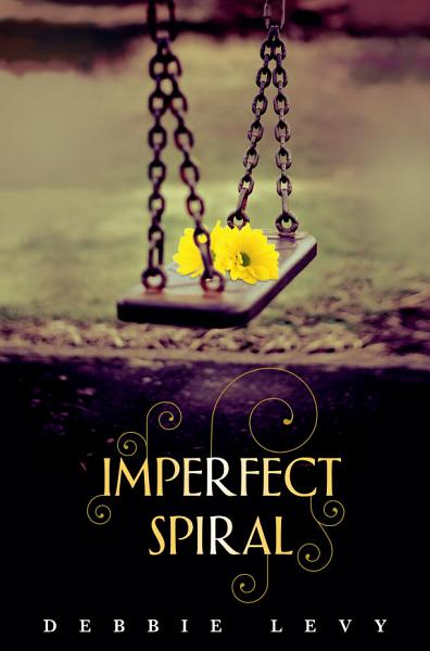 Download Imperfect Spiral Book