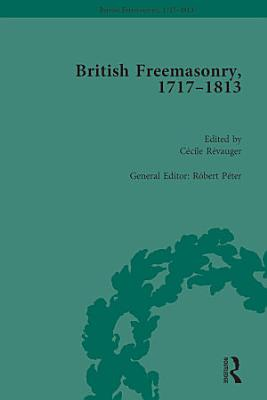 British Freemasonry  1717 1813 PDF