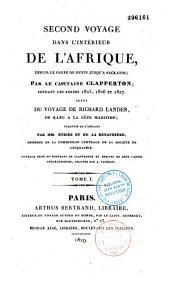 Second voyage dans l'intérieur de l'Afrique: depuis le golfe de Benin jusqu'à Sackatou en 1825-1827