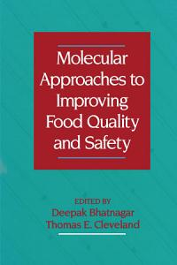 Molecular Approaches to Improving Food Quality and Safety PDF