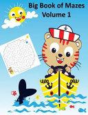Big Book of Mazes Volume 1