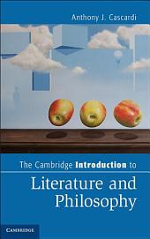 The Cambridge Introduction to Literature and Philosophy