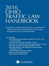 Ohio Traffic Law Handbook 2016 Edition