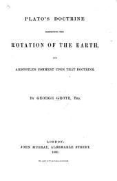 Plato's doctrine respecting the rotation of the Earth, and Aristotle's comment upon that doctrine. [in the De Coelo]