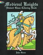 Medieval Knights Stained Glass Coloring Book