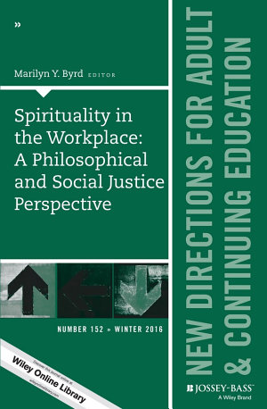 Spirituality in the Workplace  A Philosophical and Social Justice Perspective